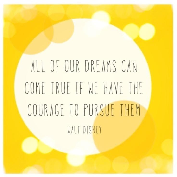 All Our Dreams Can Come True Walt Disney