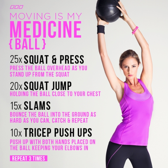 Moving is my Medicine ball