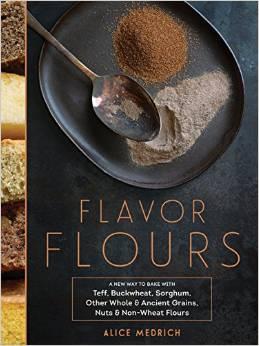 Alice Medrich - Flavour Flours