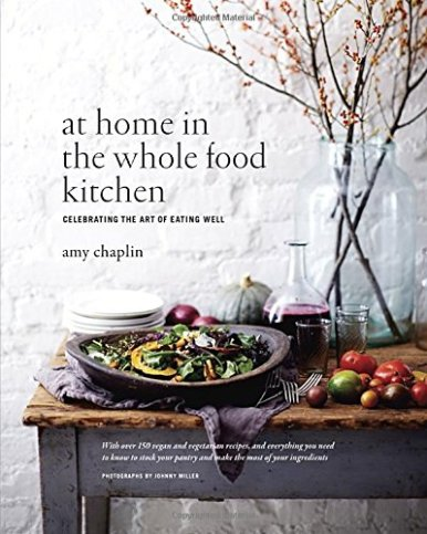 At Home in the Wholefood Kitchen - Amy Chaplin
