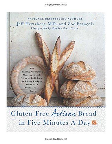 Jeff Hertzberg and Zoe Francois - Gluten Free Artisan Bread